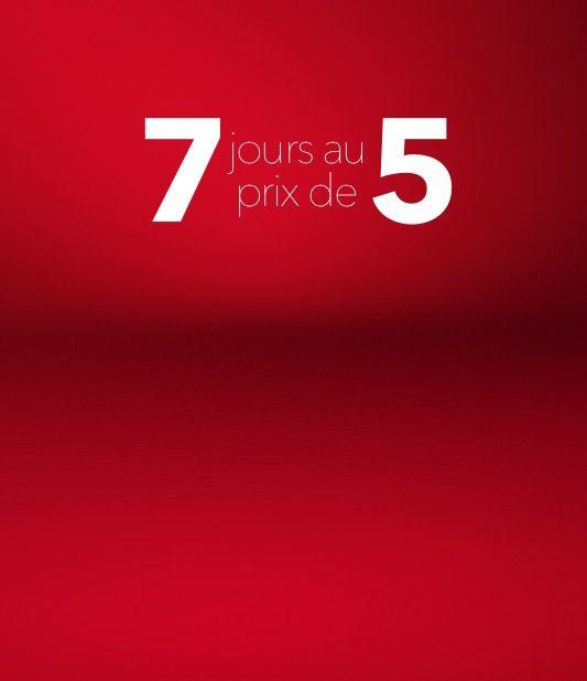 Louez 7 jours pour le prix de 5