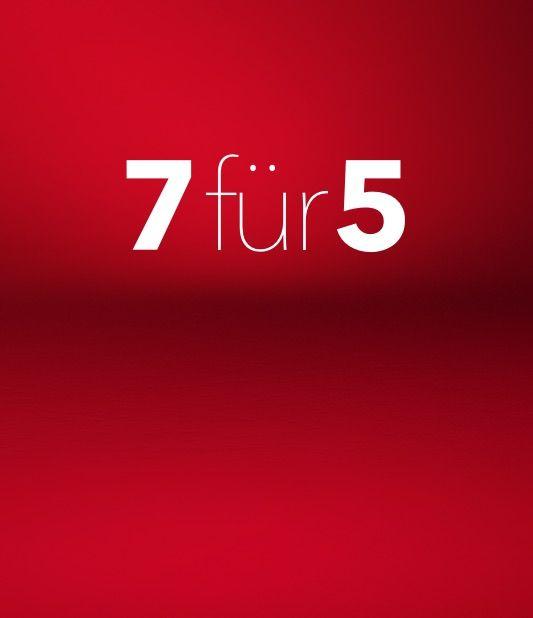 7 für 5